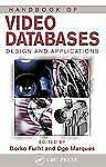 Handbook of Video Databases: Design and Applications (Internet and Com-ExLibrary