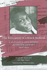 The Education of a Black Radical: A Southern Civil Rights Activist's Journey, 19