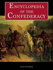 Encyclopedia of the Confederacy by Kevin J. Dougherty (2010, Hardcover)