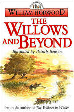 The Willows and Beyond by William Horwood (Paperback, 1997)