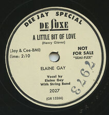 HEAR - Rare Country Bopper 78 - Elaine Gay - A Little Bit Of Love - De Luxe 2027