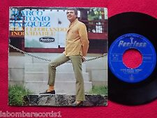 "MARCO ANTONIO VAZQUEZ Te Vi Llorando 7"" SINGLE 1969 PEERLESS SPAIN (VG+/VG+) 8"