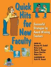 Quick Hits For New Faculty: Successful Strategies By Award-Winning Tea-ExLibrary