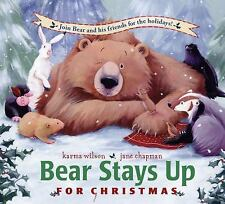 BEAR Stays Up For Christmas (Brand New Paperback) Karma Wilson