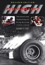 History of Technology: High Performance : The Culture and Technology of Drag...
