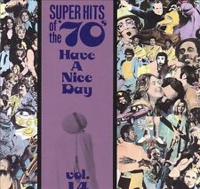 Super Hits of the '70s: Have a Nice Day, Vol. 14 by Various Artists (CD, 1990)