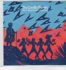 (BS74) The Candle Thieves, We're All Gonna Die (Have Fun) - DJ CD