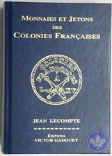 Monnaies et Jetons des Colonies Francaises 2007