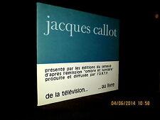 """""""Jacques CALLOT 1593-1635"""" Peinture Painting gravure engraving Eau Forte 1969 !"""