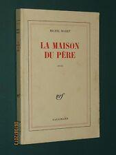 La maison du père Michel MOHRT NRF Gallimard