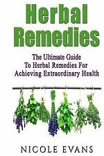 Herbal Remedies : The Ultimate Guide to Herbal Remedies for Pain Relief,...