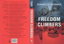 Mountaineering: McDonald, Freedom Climbers, 1st ed, Hc, New, Signed!