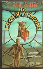 L. NEIL SMITH The Crystal Empire. 1st Tor paperback. Alternate history