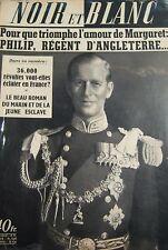 PRINCE PHILIP REGENT D ANGLETERRE en COUVERTURE de NOIR et BLANC No 454 de 1953