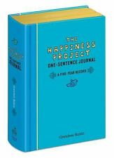 THE HAPPINESS PROJECT JOURNAL One-Sentence Five-Year Record Gretchen Rubin NEW