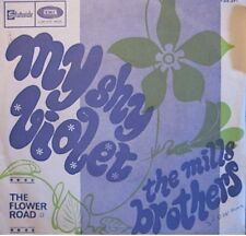 ++THE MILLS BROTHERS my shy violet/the flower road SP 1968 STATESIDE RARE VG++