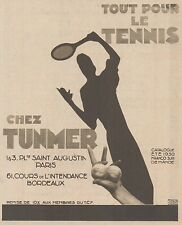 Z8171 TUNMER tout pour le Tennis - Pubblicità d'epoca - 1930 Old advertising