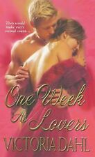 One Week As Lovers by Victoria Dahl (2009, PB) Comb ship 25¢ ea add'l book