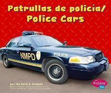Patrullas de policiaPolice Cars (Pebble Plus Bilingual)