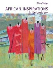 African Inspirations in Embroidery by Mary Sleigh (Paperback, 2009)