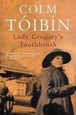 Lady Gregory's Toothbrush by Colm Toibin (Paperback) New Book