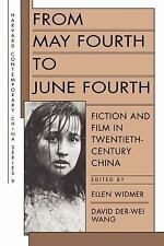 From May Fourth to June Fourth: Fiction and Film in Twentieth-Century -ExLibrary