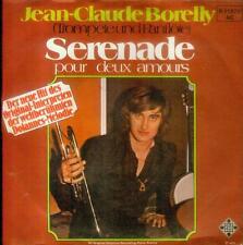 """7"""" Jean Claude Borelly/Serenade Pour Deux Amours (D)"""