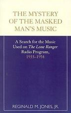 """The Mystery of the Masked Man's Music : A Search for the Music Used on """"The..."""