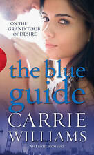 The Blue Guide by Carrie Williams (Paperback, 2007)