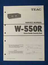 TEAC W-550R CASSETTE SERVICE MANUAL ORIGINAL FACTORY ISSUE GOOD CONDITION
