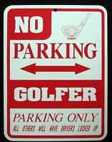 GOLFER PARKING ONLY Steel Sign - No Parking Sign - golf