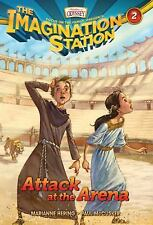Attack at the Arena (AIO Imagination Station Books) by Hering, Marianne, McCuske