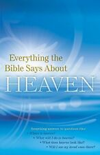 **NEW** Everything the Bible Says about Heaven (2011, Paperback) Baker Pub.