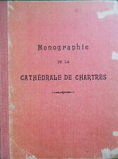 MONOGRAPHIE DE LA CATHEDRALE DE CHARTRES ETIENNE HOUVET 72 PLANCHES