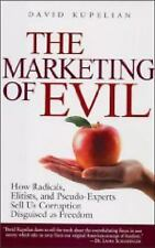 VG, The Marketing of Evil: How Radicals, Elitists, and Pseudo-Experts Sell Us Co