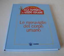 CON WILLY ALLA SCOPERTA DEL CORPO UMANO  - 2005 FABBRI EDITORE