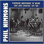 `Nimmons, Phil`-Vintage Nimmons `N Nine - Cbc Air Checks `59-`64  CD NEW