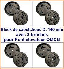 4 X bloc de caoutchouc D 140 mm pour Pont elevateur OMCN - Italie - tampons