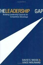 The Leadership Gap: Building Leadership Capacity for Competitive Advan-ExLibrary