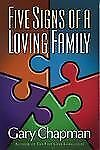 Five Signs of a Loving Family - Chapman, Gary - Paperback