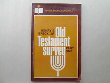 OLD TESTAMENT SURVEY Part One BY HENRY E. SPECK JR 1963 pb SWEET PUBLISHING CO.