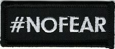 "1"" x 2 1/2"" #NOFEAR No Fear Christian Biker Iron On Sew On Patch"