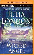 Wicked Angel by Julia London (2014, MP3 CD, Unabridged)