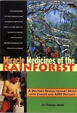Miracle Medicines of the Rainforest: A Doctor's Revolutionary Work wit-ExLibrary