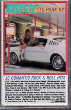MUSIC TO PARK BY / 20 Romantic Rock & Roll Hits NEW cassette TAPE