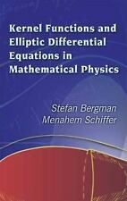 Kernel Functions and Elliptic Differential Equations in Mathematical Physics (Do