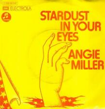 "7"" Angie Miller/Stardust In Your Eyes (D)"