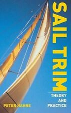 Sail Trim: Theory and Practice, Hahne, Peter, Good Book