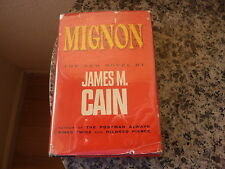 Mignon by James M. Cain. (Author of a Postman Always Rings Twice) First ed in DJ