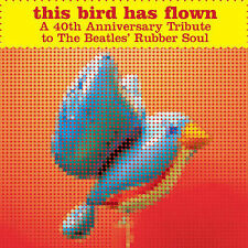This Bird Has Flown: Tribute to The Beatles Rubber Soul by Various Artists - NEW